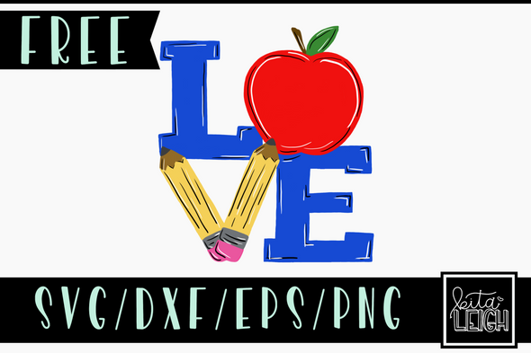 FREE Teacher Love SVG Cut File and PNG Sublimation File