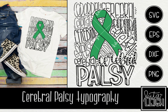 Cerebral Palsy CP Awareness Typography