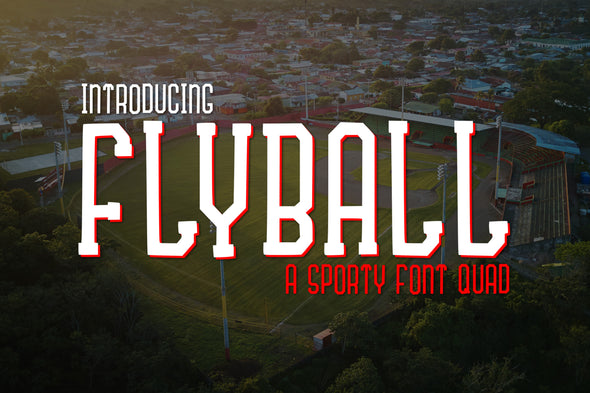 Fly Ball a Sporty Font Quad