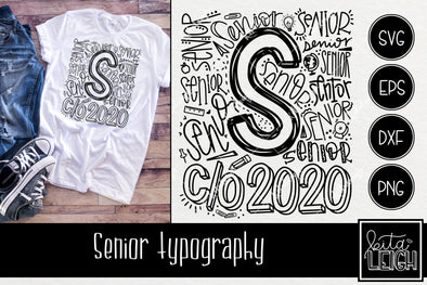 Senior Class of 2020 Typography SVG