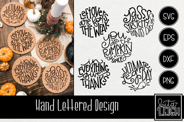 Thanksgiving Hand Lettered Rounds