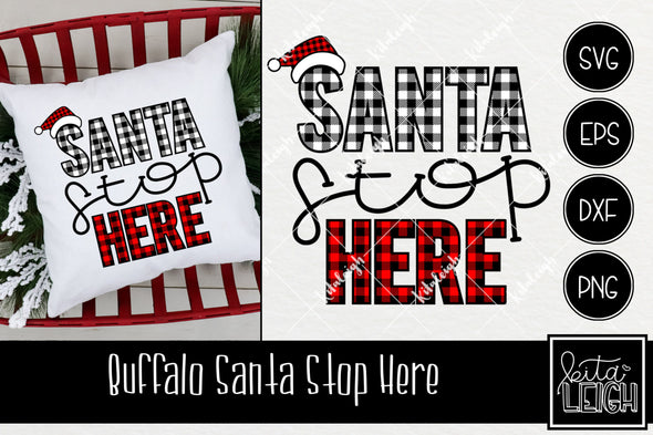 Buffalo Santa Stop Here Christmas SVG