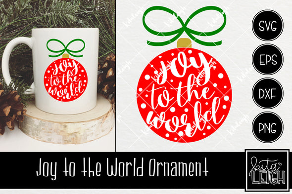 Joy to the world Ornament  SVG
