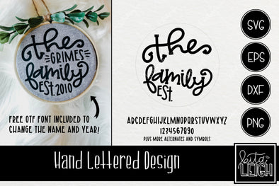 The Family Est Hand Lettered Rounds SVG and Free Font