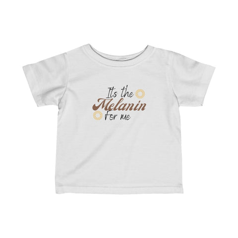 Its the melanin Tee
