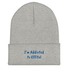 Load image into Gallery viewer, Beanie Cuffed Form-Fitting - 'I'm Addicted to Effitol' (navy, grey, black)