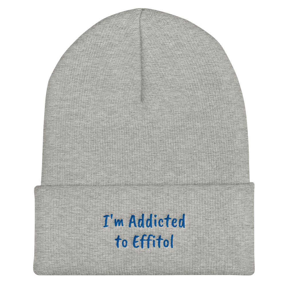Beanie Cuffed Form-Fitting - 'I'm Addicted to Effitol' (navy, grey, black)
