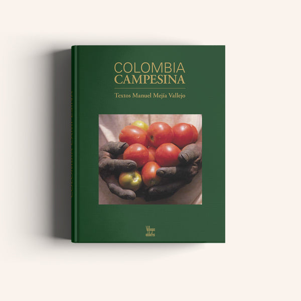 Colombia Campesina - Villegas editores