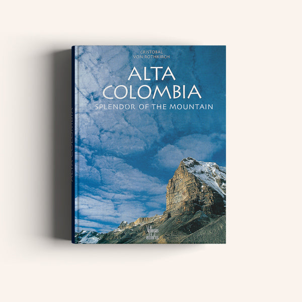 Alta Colombia Splendor of the Mountain - Villegas editores - Libros Colombia