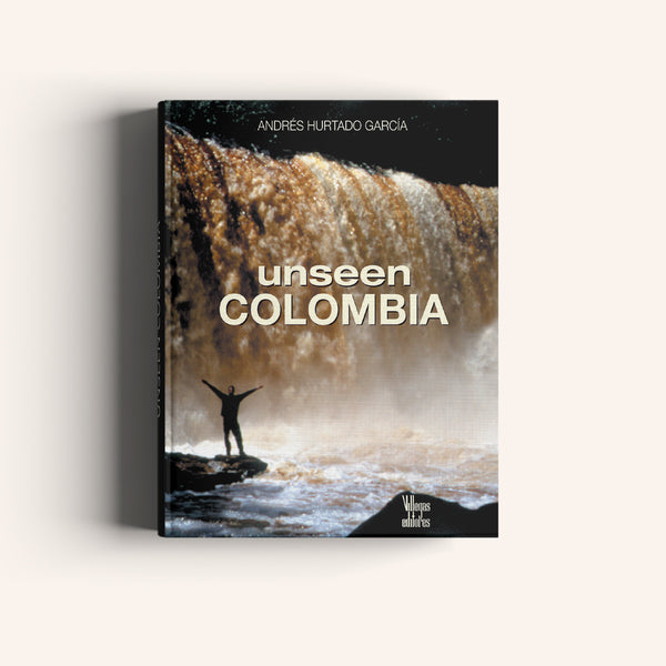 Unseen Colombia - Villegas editores - Libros Colombia