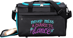 Never Miss a Chance to Dance Duffel Bag Style NMC-02