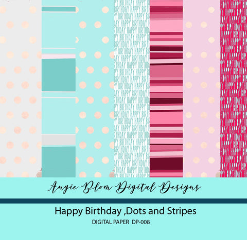 Happy Birthday, Dots and Stripes Digital Papers