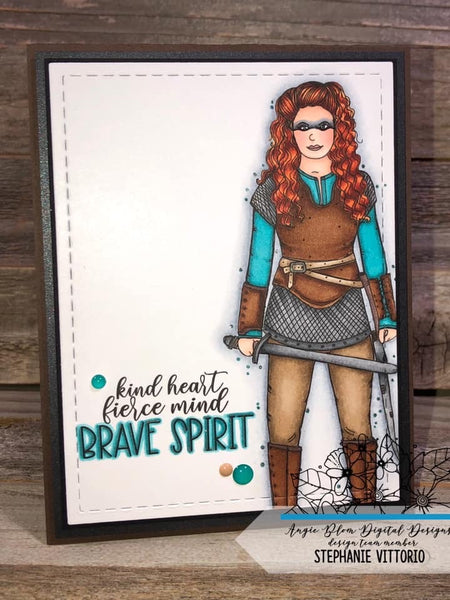Always Be Brave ( warrior girl)