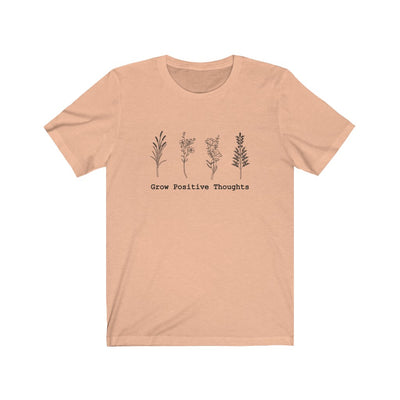 Grow Positive Thoughts - Tee