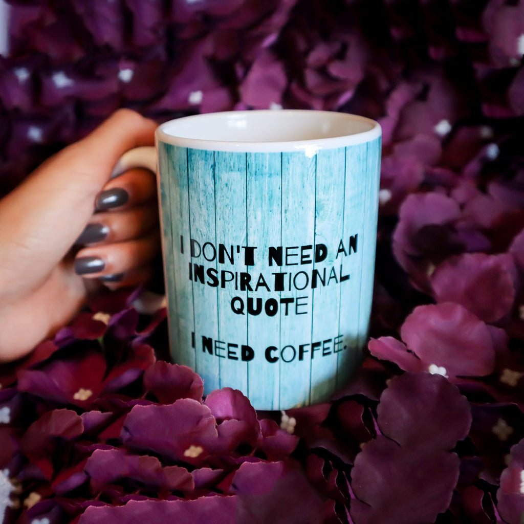 I Need Coffee Mug