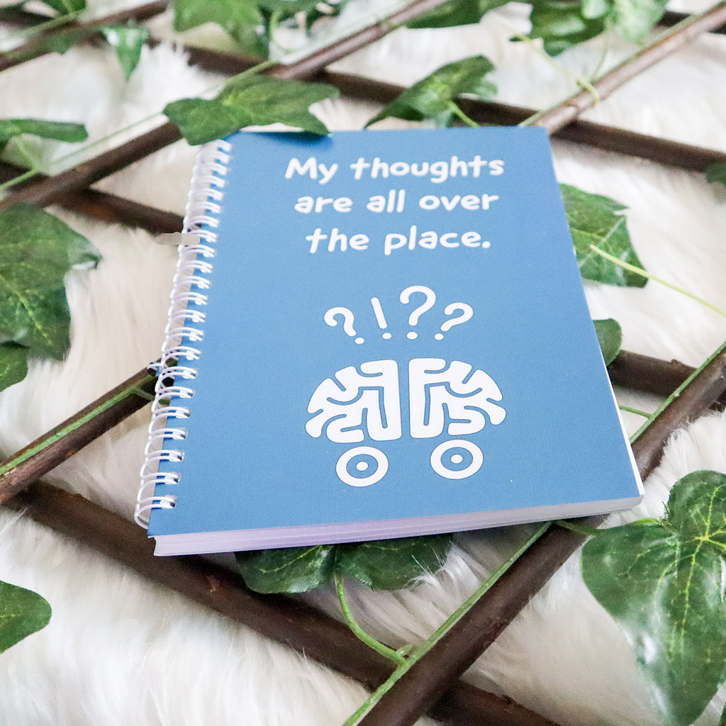 My Thoughts Are All Over The Place A5 & A6 Notebook