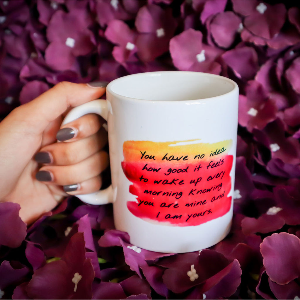 You Are Mine, I Am Yours Mug