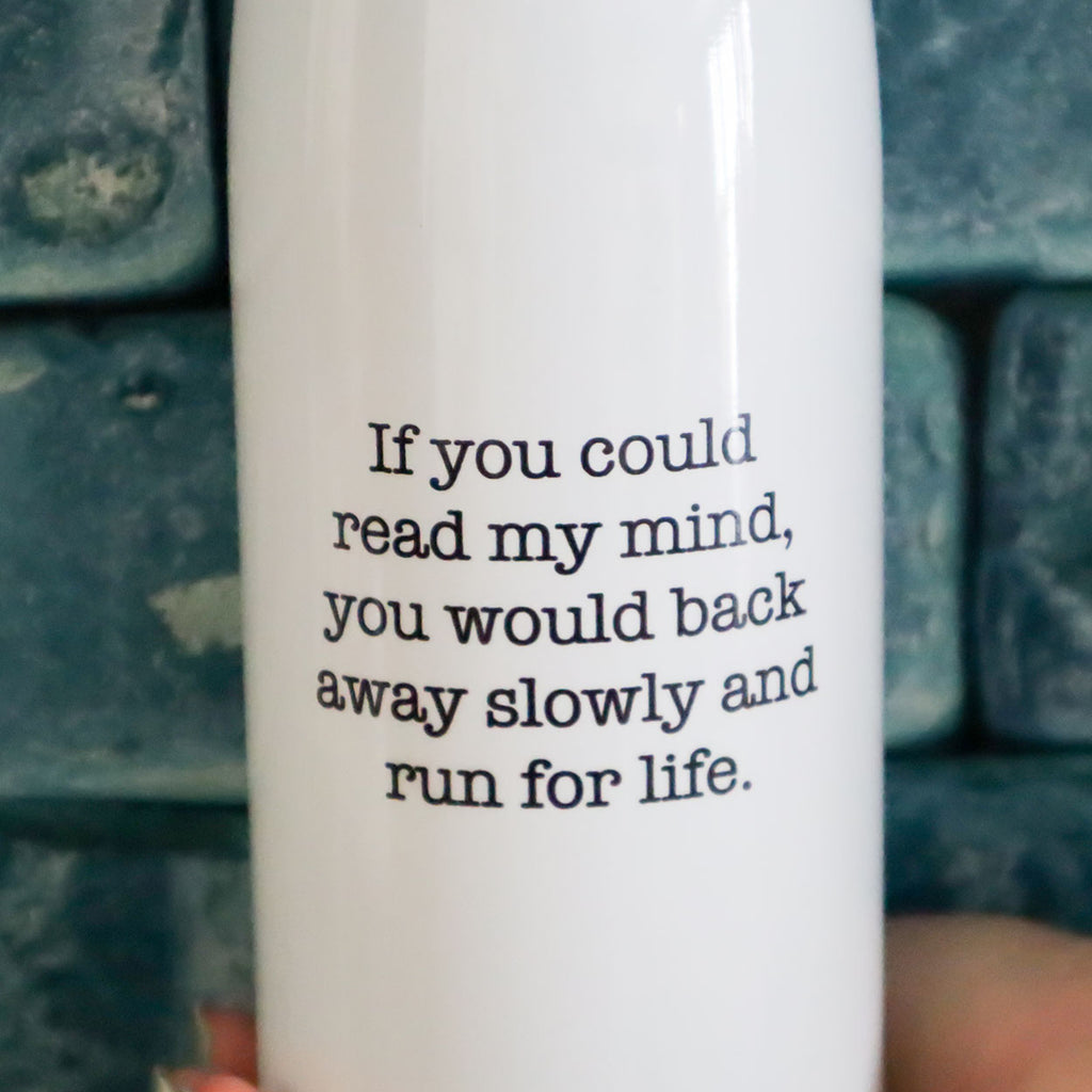 If You Could Read My Mind Bottle