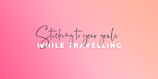 Staying on Track While Travelling
