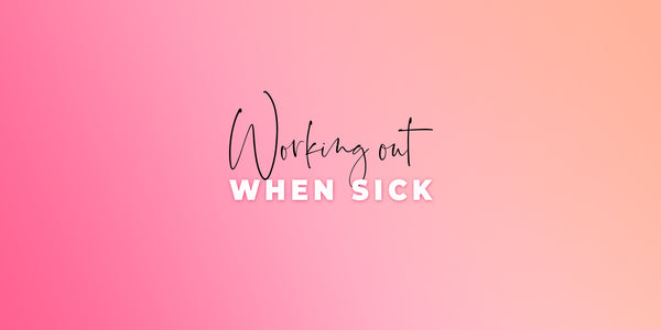 Working out when sick