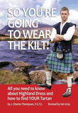 So Youre Going to Wear the Kilt