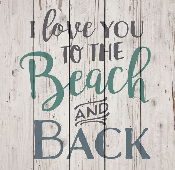 Love you to the Beach