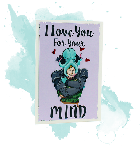I Love You For Your Mind Love Card