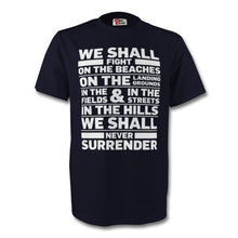 Load image into Gallery viewer, Winston Churchill Never Surrender T Shirt