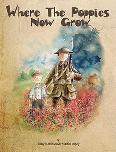 Where The Poppies Now Grow Book