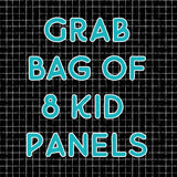 Grab bag of 8 kid panels , 4 panty panels or 3 adult panels - random mix of designs first or second quaity your choice
