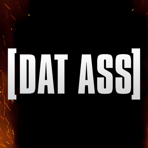 [DAT ASS] Vinyl Sticker