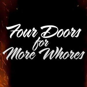 Four Doors for More Whores Vinyl Sticker