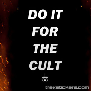 Do It For The Cult HELL X CULTURE Vinyl Sticker