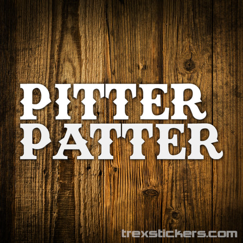 Pitter Patter Letterkenny Vinyl Sticker