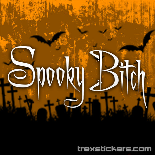 Spooky Bitch Vinyl Sticker