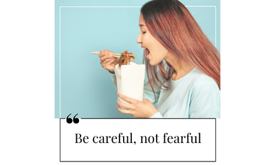 Be Careful, Not Fearful - Managing Anxiety with Food Allergies