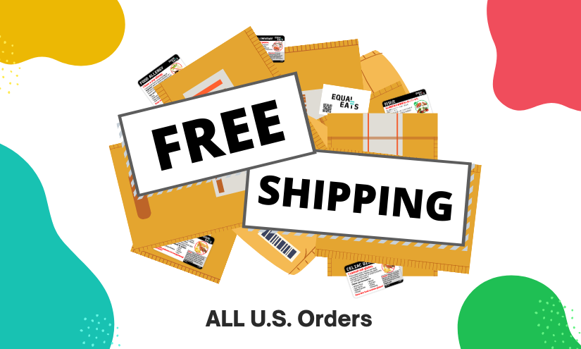 Equal Eats Free Shipping. Free Allergy Cards