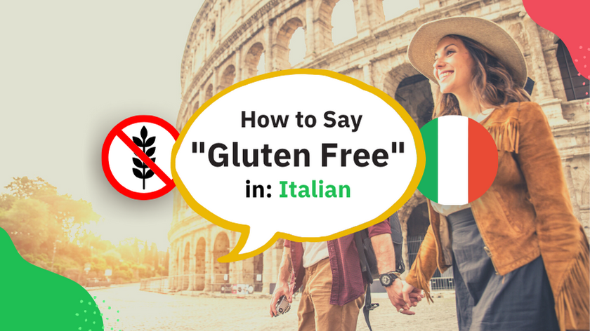 How to say Gluten Free in Italian