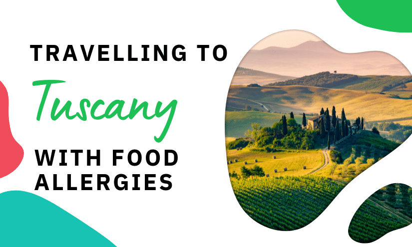 Tuscany with a Food Allergy