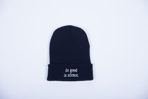 do good in silence.® black beanie
