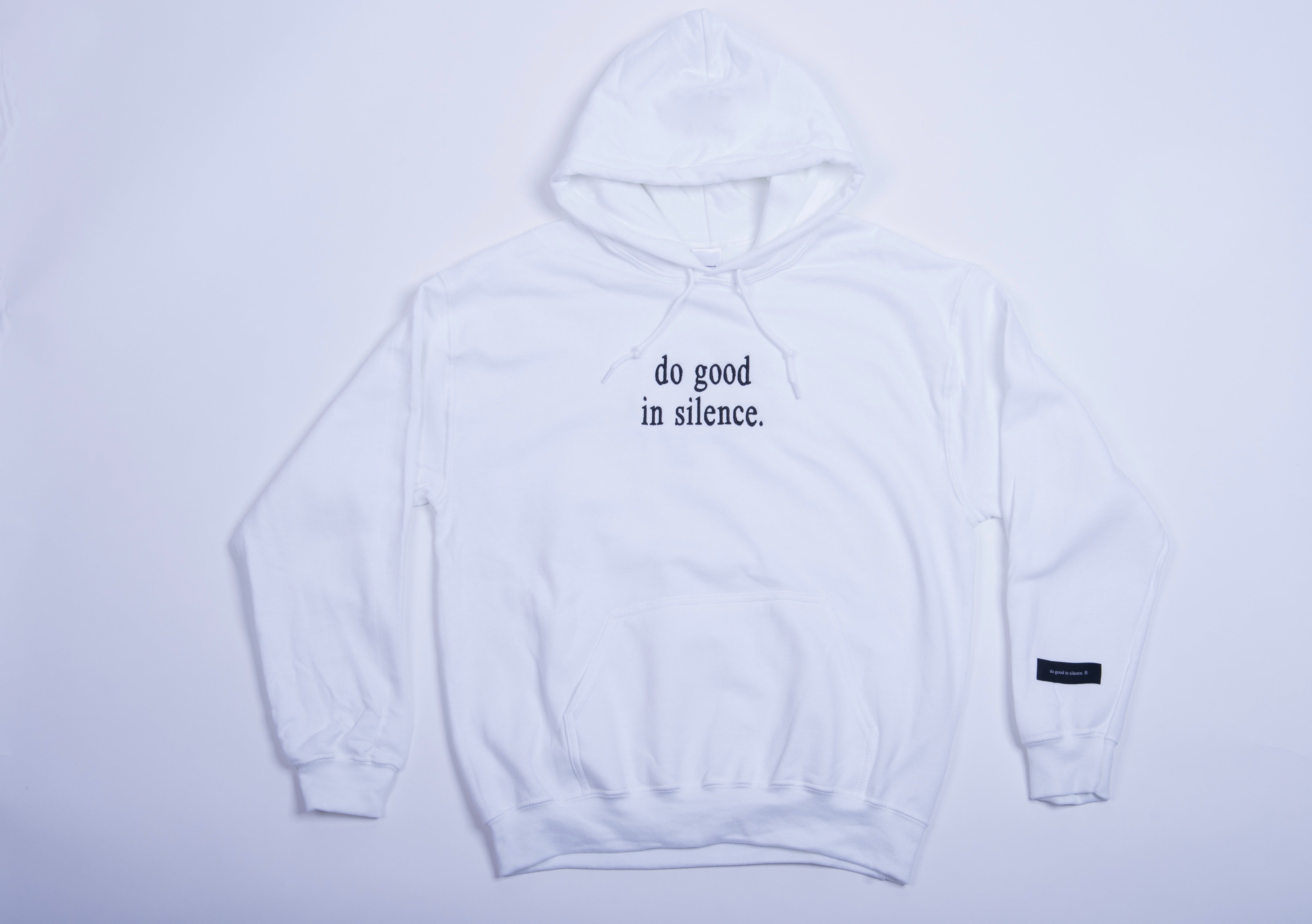 do good in silence.® white hoodie