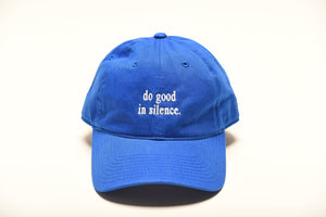 do good in silence.®  blue hat