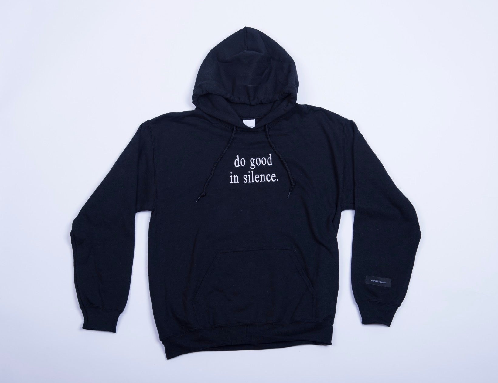do good in silence.® black hoodie