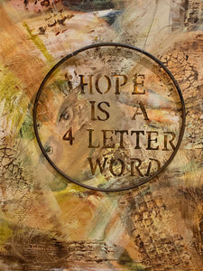 Hope is a 4-Letter Word