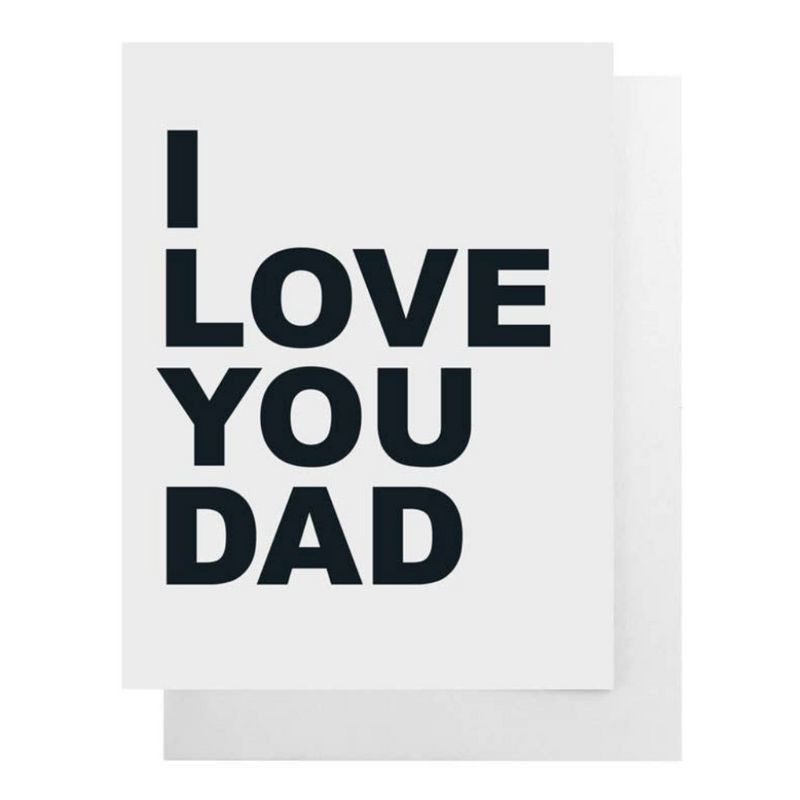"""I Love You Dad"" Card"