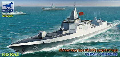 BRONCO Model 5055 1/350 Chinese Navy Type 055 DDG Large Destroyer