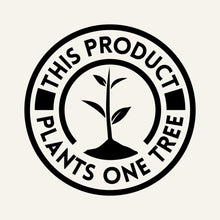 Load image into Gallery viewer, One Tree Planted Logo - This product plants one tree