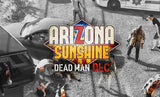 Arizona Sunshine VR plus DLC'S