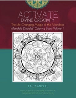 Activate Divine Creativity: The Life-Changing Magic of the Mandala: BUNDLE