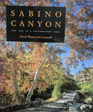 Load image into Gallery viewer, Sabino Canyon Life of a Southwestern Oasis